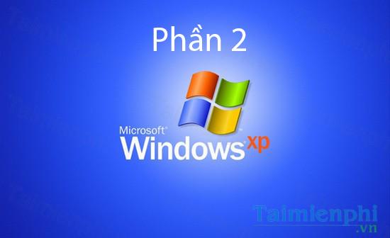 Hướng dấn bạn đọc Cách tăng tốc cho Windows XP không cần sử dụng phần mềm Phần 2.