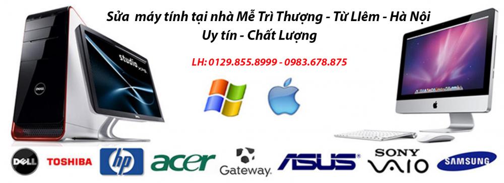 Sửa máy tính tại nhà kdt Mễ Trì Thượng - Từ Liêm - LH 0983.678.875